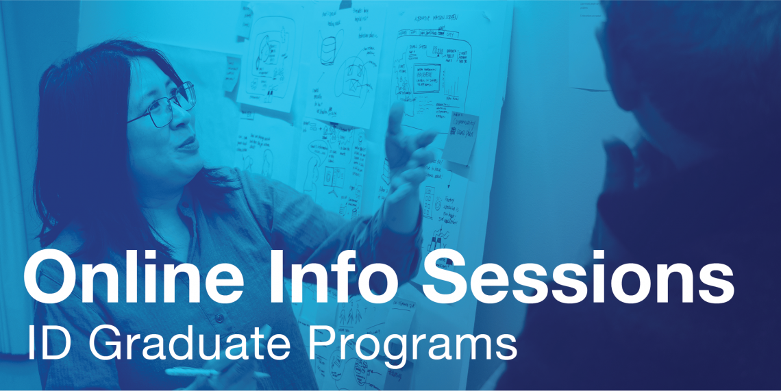 Online Info Sessions for ID Graduate Programs